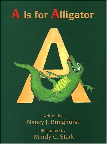 9781883991968: A Is for Alligator