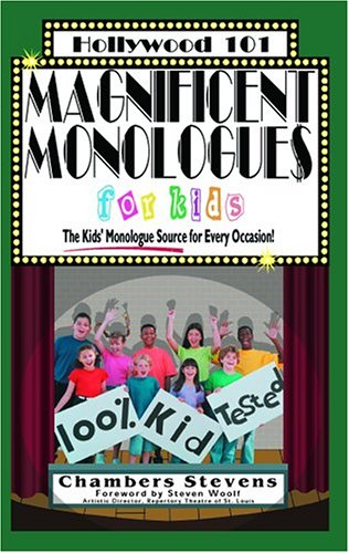 9781883995089: Magnificent Monologues for Kids (Hollywood 101)