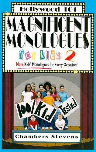 9781883995140: Magnificent Monologues for Kids 2: More Kids' Monologues for Every Occasion! (Hollywood 101)