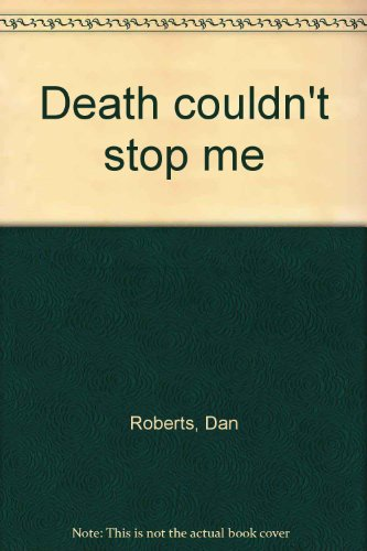 9781883997007: Death couldn't stop me