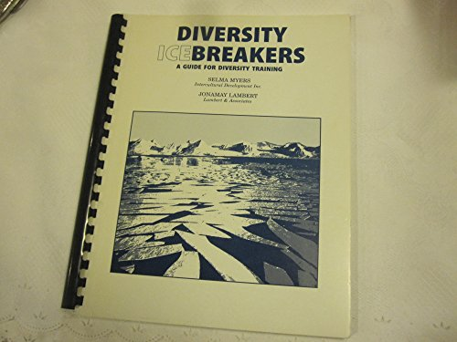9781883998127: Diversity Icebreakers: A Guide for Diversity Training