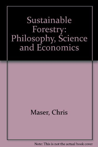 9781884015168: Sustainable Forestry: Philosophy, Science, and Economics (Sustainable Community Development)