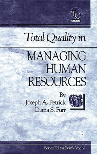 9781884015243: Total Quality in Managing Human Resources (St. Lucie Press Total Quality Series)