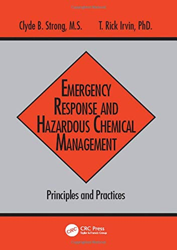 9781884015779: Emergency Response and Hazardous Chemical Management: Principles and Practices (Advances in Environmental Management Series)
