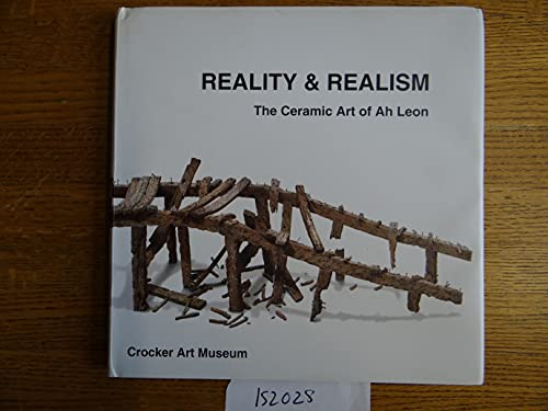 Reality and Realism: The Ceramic Art of Ah Leon