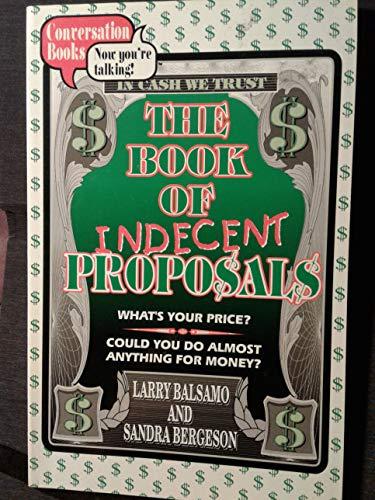 Indecent Proposals: Larry Balsamo; Sandra