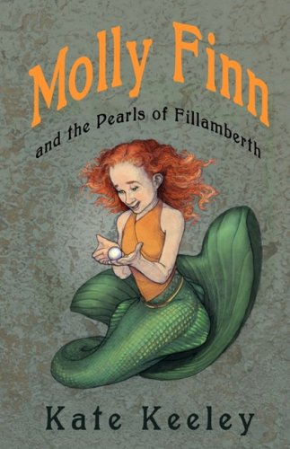 Molly Finn and the Pearls of Fillamberth: Kate Keeley
