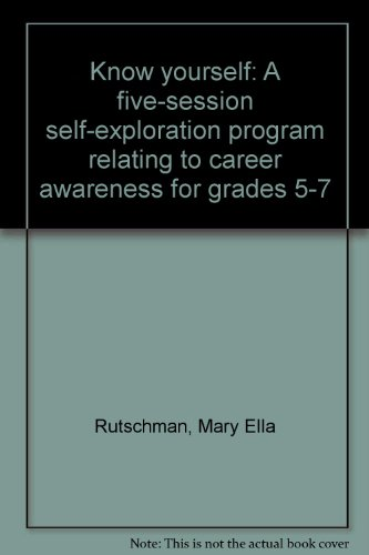 9781884063909: Know yourself: A five-session self-exploration program relating to career awareness for grades 5-7