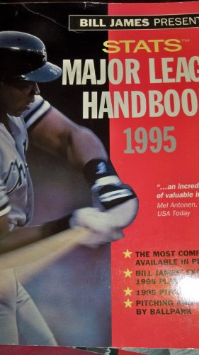 9781884064074: Bill James Presents...Stats 1995 Major League Handbook (STATS MAJOR LEAGUE HANDBOOK)