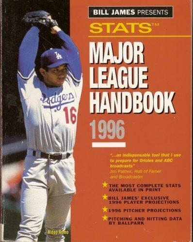 Bill James Presents.Stats Major League Handbook 1996: James, Bill