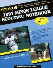 STATS Minor League Scouting Notebook, 1997: John Sickels