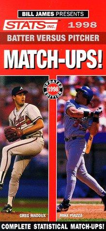 STATS Batter vs. Pitcher Matchups! 1998: Bill James; John