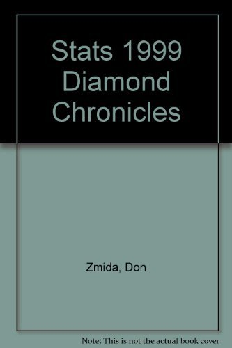 Stats 1999 Diamond Chronicles (STATS Diamond Chronicles): Sports Team Analysis