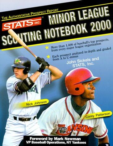 Stats Minor League Scouting Notebook 2000: John Sickels