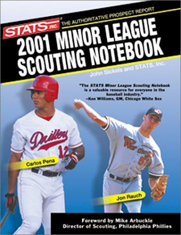Stats Minor League Scouting Notebook 2001: Sickels, John