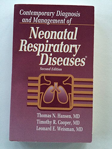 9781884065231: Contemporary Diagnosis and Management of Neonatal Respiratory Diseases
