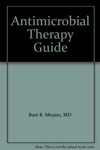 9781884065415: Antimicrobial Therapy Guide