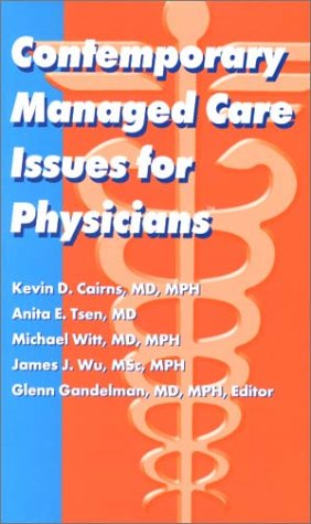 9781884065767: Contemporary Managed Care Issues for Physicians