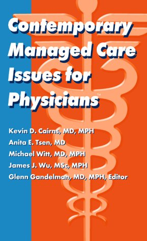 9781884065934: Contemporary Managed Care Issues for Physicians