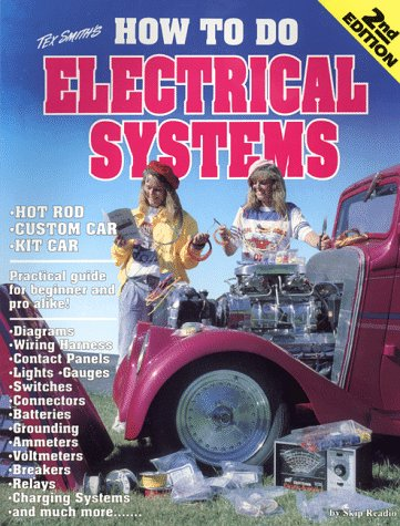 9781884089022: How to Do Electrical Systems: Most Everything About Auto Electrics (Tex Smith's)