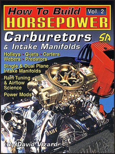 9781884089145: How to Build Horsepower: Carburetors & Intake Manifolds: 2