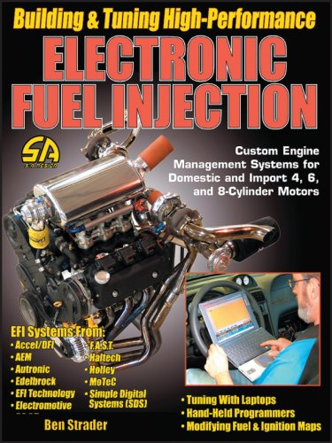 Building & Tuning High-Performance Electronic Fuel Injection: Strader, Ben