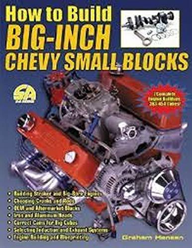How to Build Big-Inch Chevy Small Blocks: Hansen,Graham
