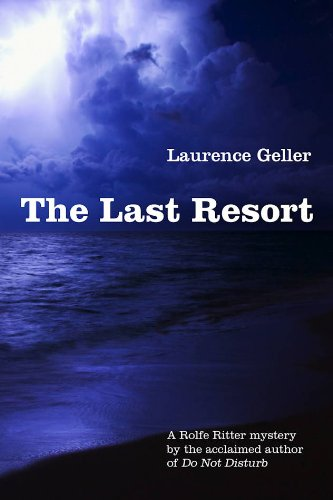 The Last Resort: Geller, Laurence