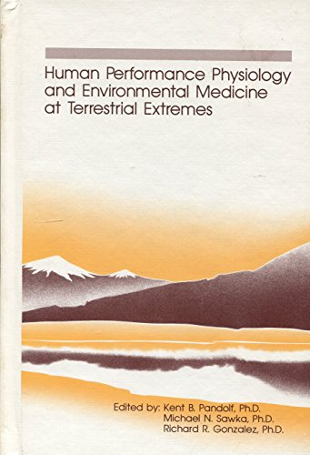 9781884125027: Human Performance Physiology and Environmental Medicine at Terrestrial Extremes