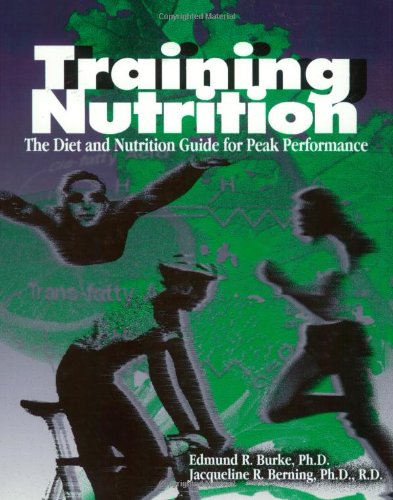 9781884125225: Training Nutrition: The Diet and Nutrition Guide for Peak Performance