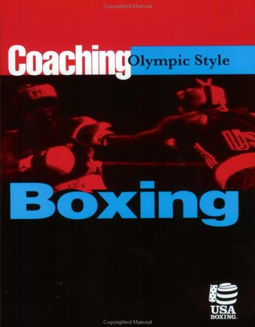 9781884125256: Coaching Olympic Style Boxing