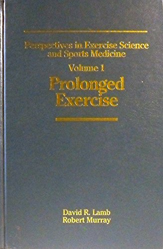 9781884125348: Perspectives in Exercise Science & Sports Medicine: Prolonged Exercises