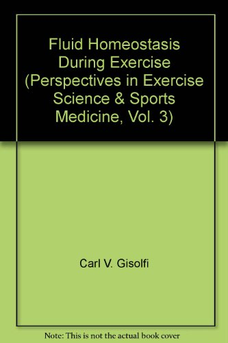 9781884125867: Fluid Homeostasis During Exercise (Perspectives in Exercise Science & Sports Medicine, Vol. 3)