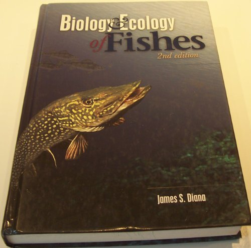 9781884125980: Biology & Ecology of Fishes, Second Edition