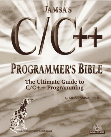 Jamsas C/C++ Programmers Bible: The Ultimate Guide