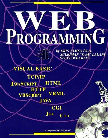 Web Programming with CDROM: Jamsa, Ph.D., Kris