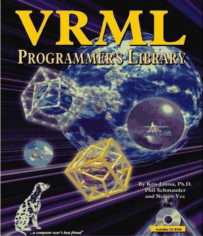 VRML Programmer's Library: Jamsa, Kris A.,