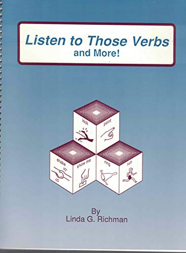 Listen to Those Verbs (1884135021) by Linda G. Richman