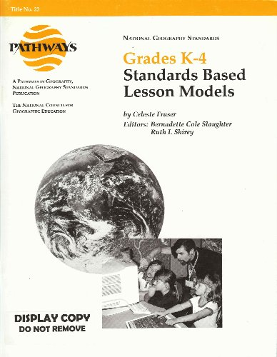 9781884136207: Grades K-4 Standards Based Lesson Plans (Pathways in Geography, No. 23)