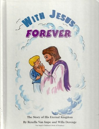 9781884137082: with Jesus Forever