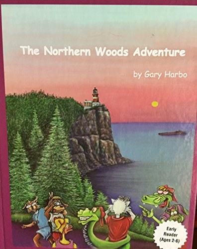 9781884149153: The Northern Woods Adventure - Advanced Reader