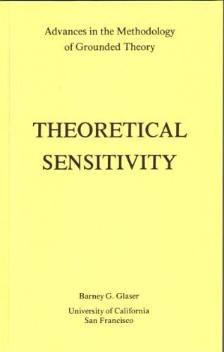 9781884156014: Theoretical Sensitivity: Advances in the Methodology of Grounded Theory