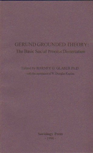 9781884156144: Gerund Grounded Theory: The Basic Social Process Dissertation
