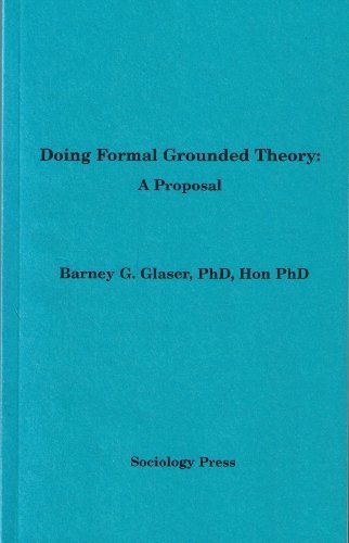 9781884156168: Doing Formal Grounded Theory: A Proposal