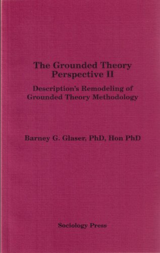 9781884156182: The Grounded Theory Perspective II: Theoretical Coding