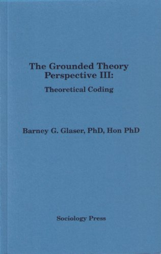 9781884156199: The Grounded Theory Perspective III: Theoretical Coding