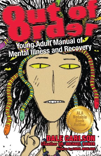 9781884158377: Out of Order: Young Adult Manual of Mental Illness and Recovery