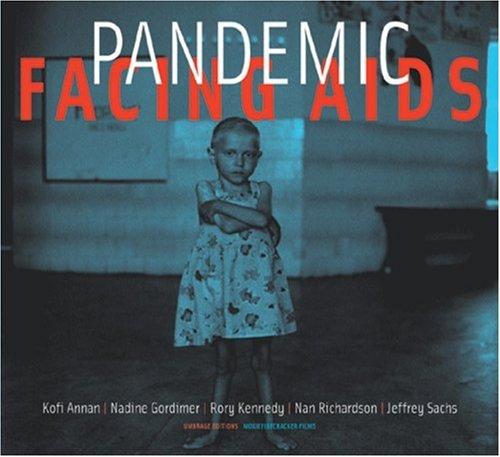 Pandemic: Facing AIDS: Annan, Kofi A.