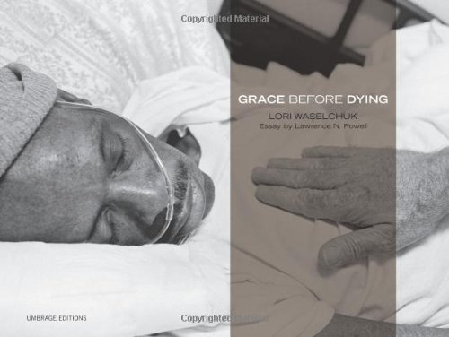 Grace Before Dying: Lawrence N. Powell