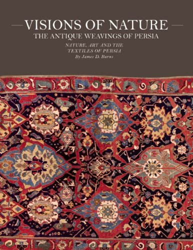 9781884167232: Visions of Nature: The Antique Weavings of Persia